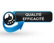 qualité efficacité sur bouton web design bleu
