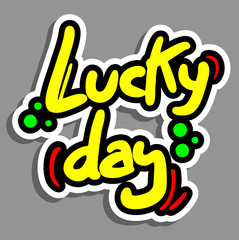 Lucky day sticker