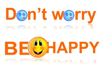 text - Do not worry be happy