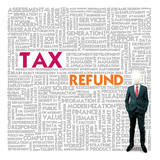 Business word cloud for business and finance concept, Tax Refund