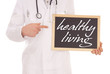 Doctor with a sign - healthy living