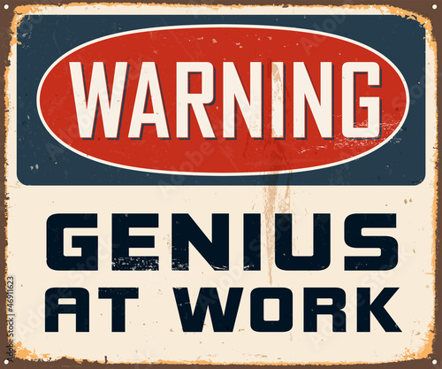 Vintage Metal Sign - Vector - Grunge effects can be removed © Callahan