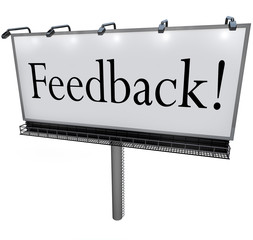 Feedback Word on Billboard Seeking Opinions Comments Input