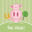 Schwein wünscht viel Glück