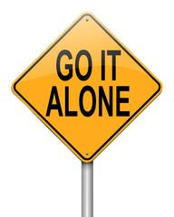 Go it alone.