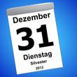 Leinwandbild Motiv Kalender auf blau - 31.12.2013 - Silvester