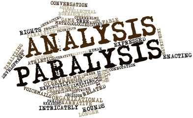 Word cloud for Analysis paralysis