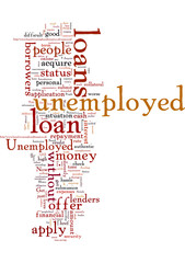 Availing money is not much difficult with Unemployed status