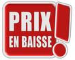 !-Schild rot quad PRIX EN BAISSE