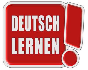 !-Schild rot quad DEUTSCH LERNEN
