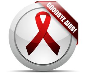 Goodbye AIDS!