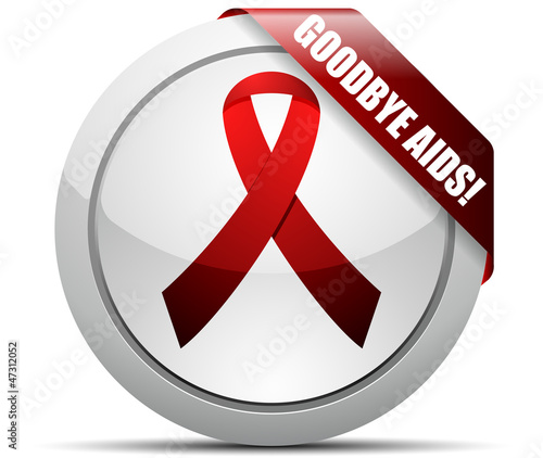 Goodbye AIDS!