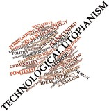 Word cloud for Technological utopianism