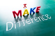 I make difference concept, words on blackboard