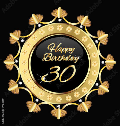 Happy 30 birthday , gold design, vector illustration