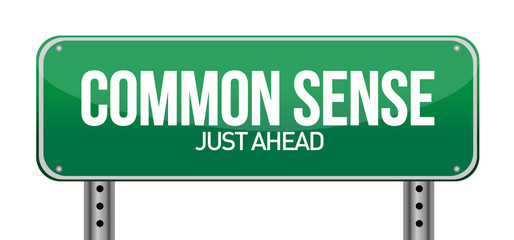common sense just ahead
