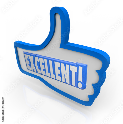 Excellent Feedback Thumbs Up Review Like Approval