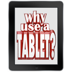 Why Use a Tablet Computer Mobile Notepad Device