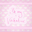 Be My Valentine Square Card