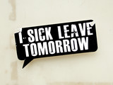 I SICK LEAVE TOMORROW sticker on roadside