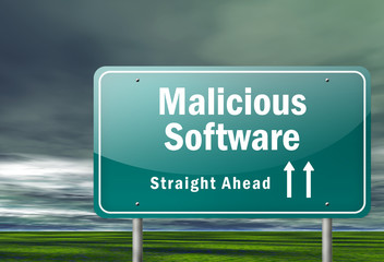 "Highway Signpost ""Malicious Software"""