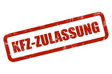 Grunge Stempel rot KFZ-ZULASSUNG