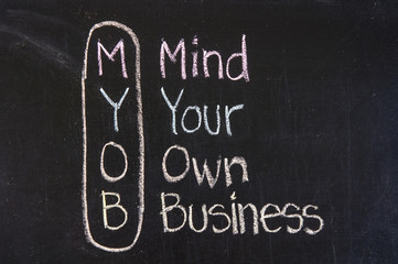MYOB acronym Mind Your Own Business