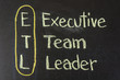ETL acronym Executive Team Leader