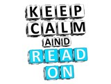 3D Keep Calm And Read On Button Click Here Block Text poster
