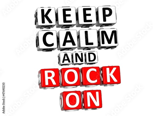 poster of 3D Keep Calm And Rock On Button Click Here Block Text