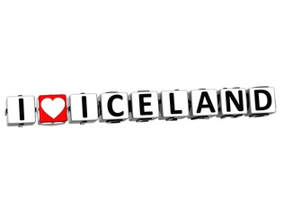 3D I Love Iceland Button Click Here Block Text
