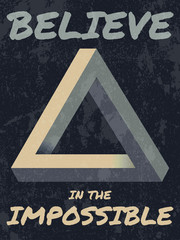 Believe in the impossible typography vector illustration.