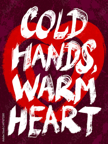 Cold hands, warm heart typography vector illustration.