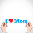 I Love Mom word in hand stock vector