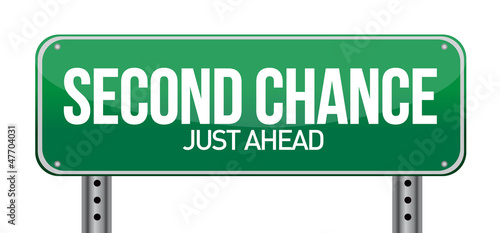 road sign with a second chance concept