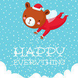 Happy everything holiday card with cute flying magic bear