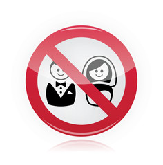 No marriage, no wedding, no love warning red sign