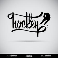 Hockey hand lettering - handmade calligraphy