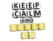 3D Keep Calm And Style On Button Click Here Block Text