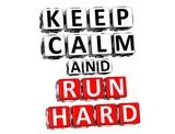 3D  Keep Calm And Run Hard Button Click Here Block Text poster