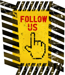 "grungy ""Follow Us"" social media sign or button, industrial style"