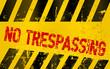 """Warning sing """" no trespassing"""" grungy vector illustration"""