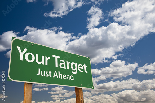 Your Target Green Road Sign
