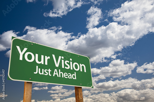 Your Vision Green Road Sign