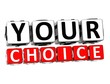 3D Your Choice Button Click Here Block Text