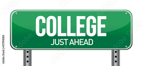 College Just Ahead Green Road Sign