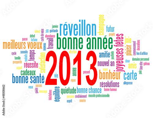 """Nuage de Tags """"2013"""" (bonne année joyeuses fête nouvel an voeux)"""