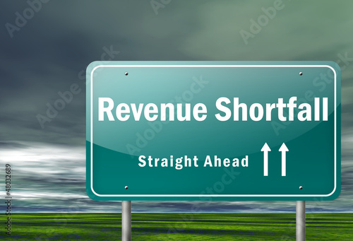 "Highway Signpost ""Revenue Shortfall"""