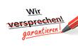 Stift- & Schriftserie: Garantie statt Versprechen