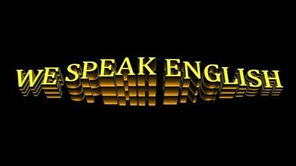 we speak english